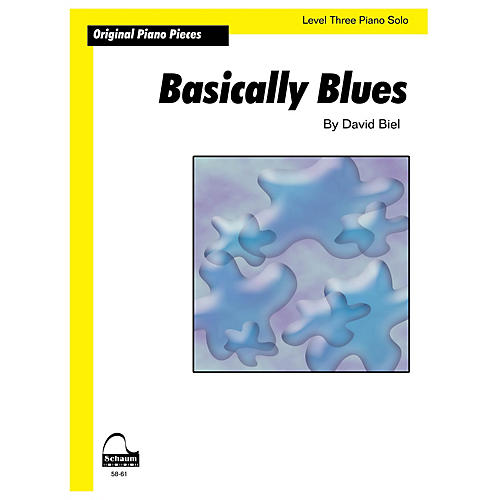 SCHAUM Basically Blues (Schaum Level 3 Sheet) Educational Piano Book by David Biel