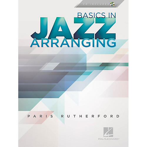 Hal Leonard Basics in Jazz Arranging Jazz Instruction Series Softcover with CD