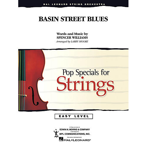 Hal Leonard Basin Street Blues Easy Pop Specials For Strings Series Arranged by Larry Moore