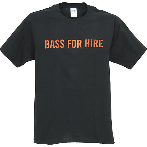 Musician's Gear Bass For Hire T-Shirt