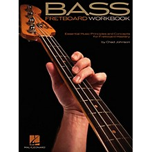 Hal Leonard Bass Fretboard Workbook - Essential Music Principles and Concepts