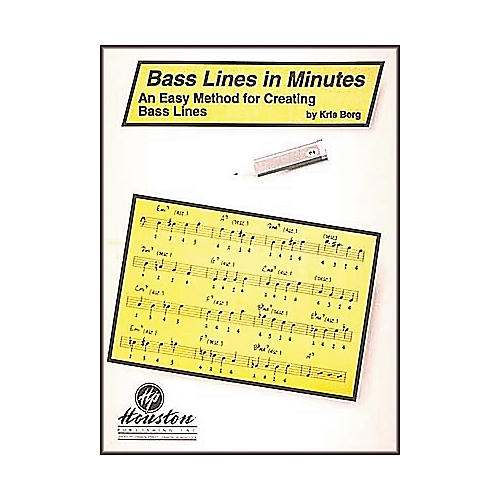 Houston Publishing Bass Lines In Minutes An Easy Method For Creating Bass Lines Book