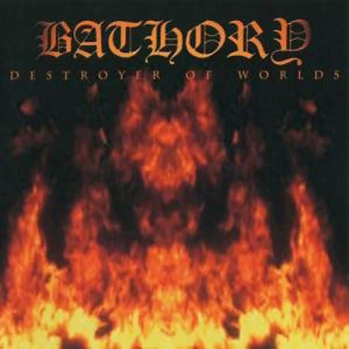 Alliance Bathory - Destroyer of Worlds