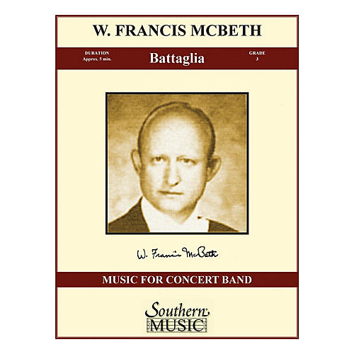 Southern Battaglia (Band/Concert Band Music) Concert Band Level 3 Composed by W. Francis McBeth
