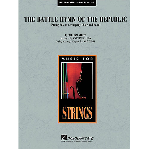Hal Leonard Battle Hymn of the Republic Concert Band Level 4-5 Arranged by John Moss