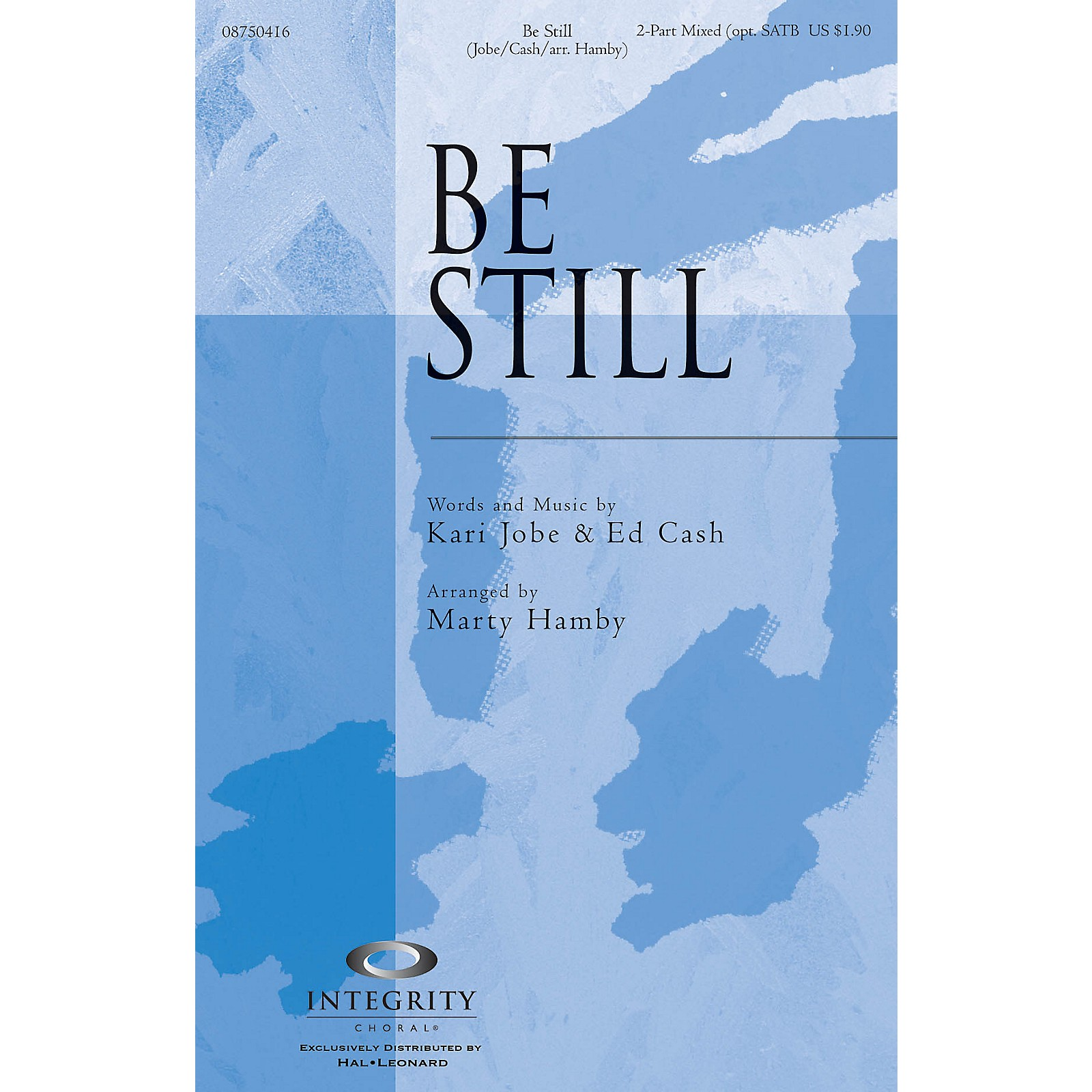 Integrity Choral Be Still Accompaniment CD Arranged by Marty Hamby