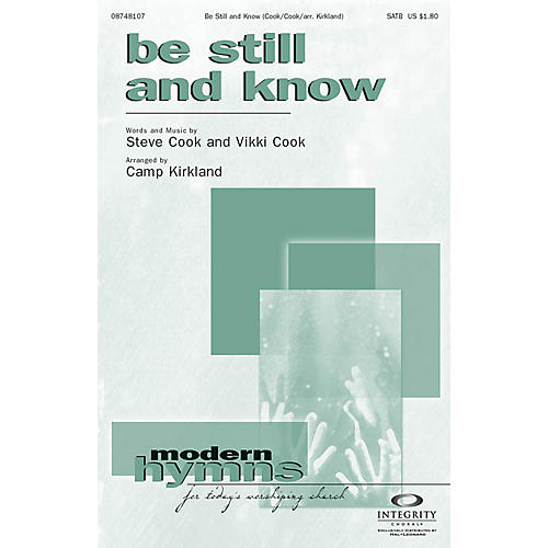 Integrity Choral Be Still and Know SPLIT TRAX Arranged by Camp Kirkland