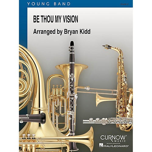 Curnow Music Be Thou My Vision (Grade 2 - Score and Parts) Concert Band Level 2 Composed by Bryan Kidd