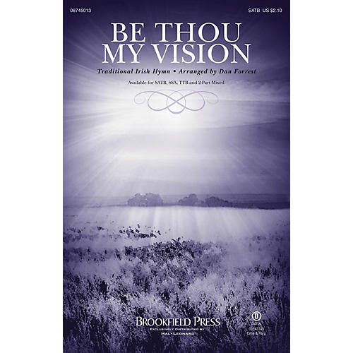 Brookfield Be Thou My Vision SATB arranged by Dan Forrest