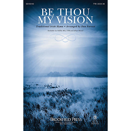 Brookfield Be Thou My Vision TTB arranged by Dan Forrest