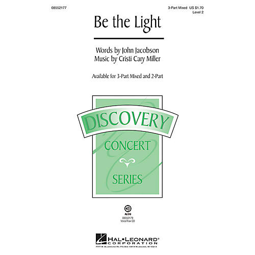 Hal Leonard Be the Light (Discovery Level 2) 2-Part Composed by Cristi Cary Miller