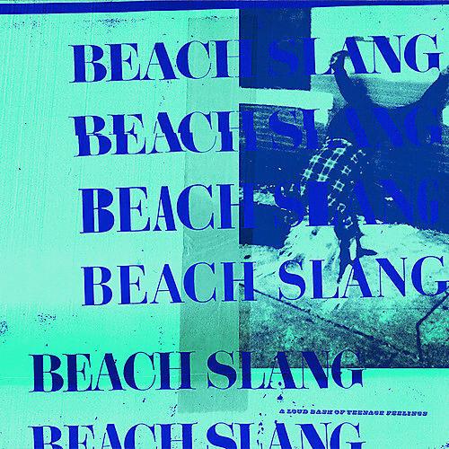 Alliance Beach Slang - A Loud Bash Of Teenage Feelings
