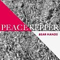 Alliance Bear Hands - Peacekeeper thumbnail