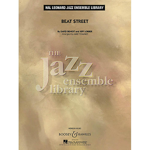 Boosey and Hawkes Beat Street Concert Band Level 4 Composed by David Benoit Arranged by Mike Tomaro