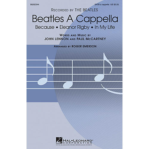 Hal Leonard Beatles A Cappella (Choral Collection) SATB a cappella by The Beatles arranged by Roger Emerson