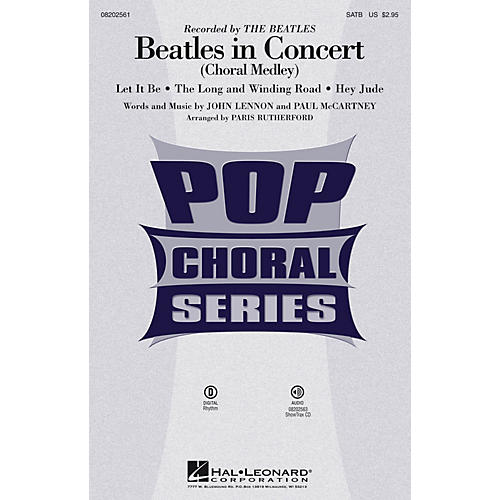 Hal Leonard Beatles in Concert (Choral Medley) SATB by The Beatles arranged by Paris Rutherford