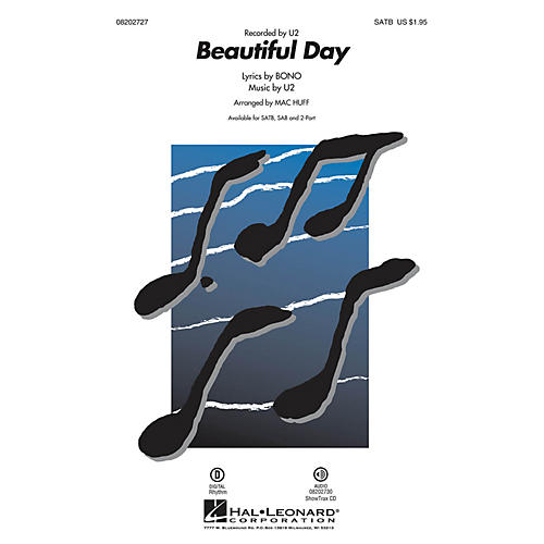 Hal Leonard Beautiful Day SATB by U2 arranged by Mac Huff