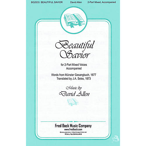 Fred Bock Music Beautiful Savior 2-Part composed by David Allen