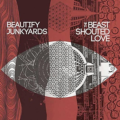 Alliance Beautify Junkyards - Beast Shouted Love