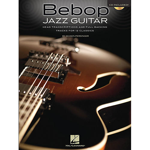 Hal Leonard Bebop Jazz Guitar Guitar Book Series Softcover with CD Written by Shawn Persinger