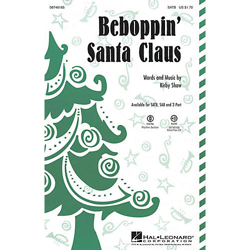 Hal Leonard Beboppin' Santa Claus SAB Composed by Kirby Shaw