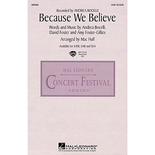 Hal Leonard Because We Believe SATB by Andrea Bocelli arranged by Mac Huff