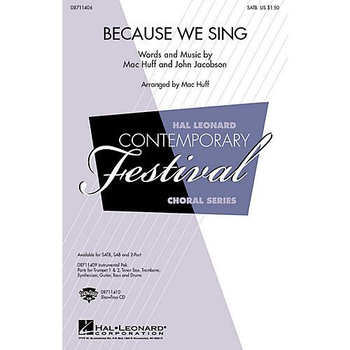 Hal Leonard Because We Sing SAB Composed by John Jacobson