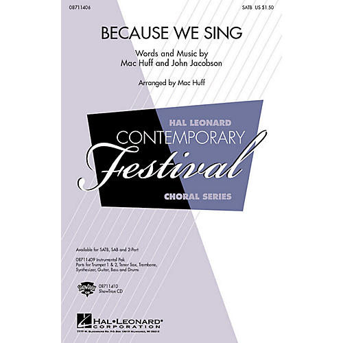 Hal Leonard Because We Sing SATB composed by John Jacobson