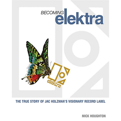 Jawbone Press Becoming Elektra Book Series Softcover Written by Mick Houghton
