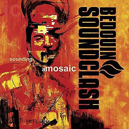 Alliance Bedouin Soundclash - Sounding a Mosaic