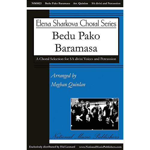 National Music Publishers Bedu Pako Baramasa SA arranged by Meghan Quinlan