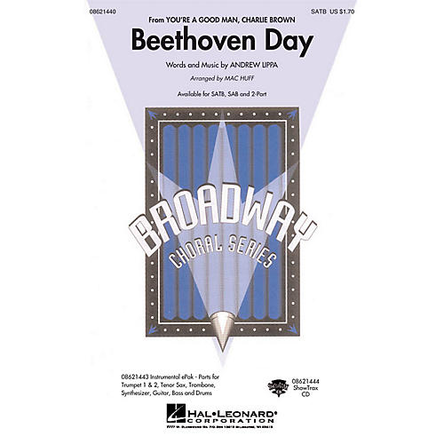 Hal Leonard Beethoven Day (From You're A Good Man, Charlie Brown) SAB Arranged by Mac Huff