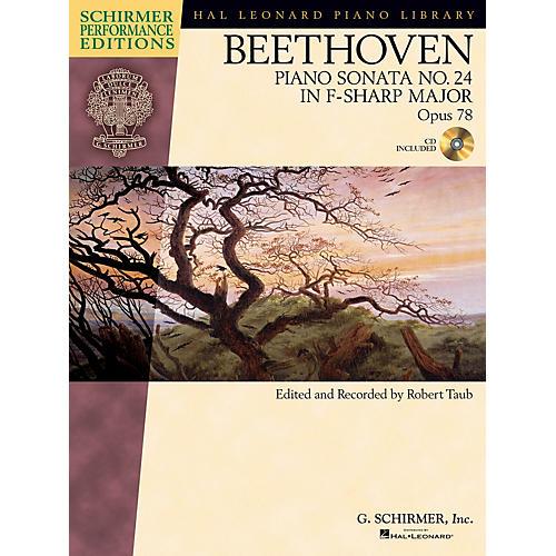 G. Schirmer Beethoven: Sonata No. 24 in F-sharp Major, Opus 78 Schirmer Performance Edition BK/CD Edited by Taub