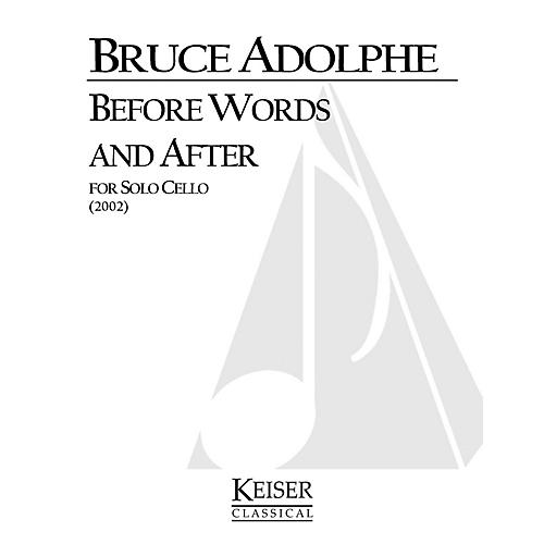Lauren Keiser Music Publishing Before Words and After (Cello Solo) LKM Music Series Composed by Bruce Adolphe