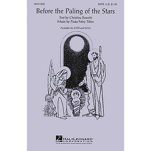 Hal Leonard Before the Paling of the Stars SATB composed by Paula Foley Tillen