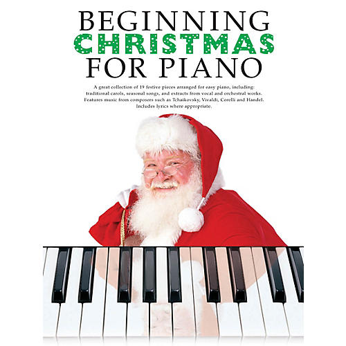Boston Music Beginning Christmas for Piano Music Sales America Series Softcover