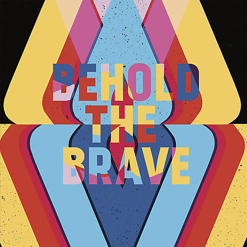 Alliance Behold The Brave - Behold The Brave