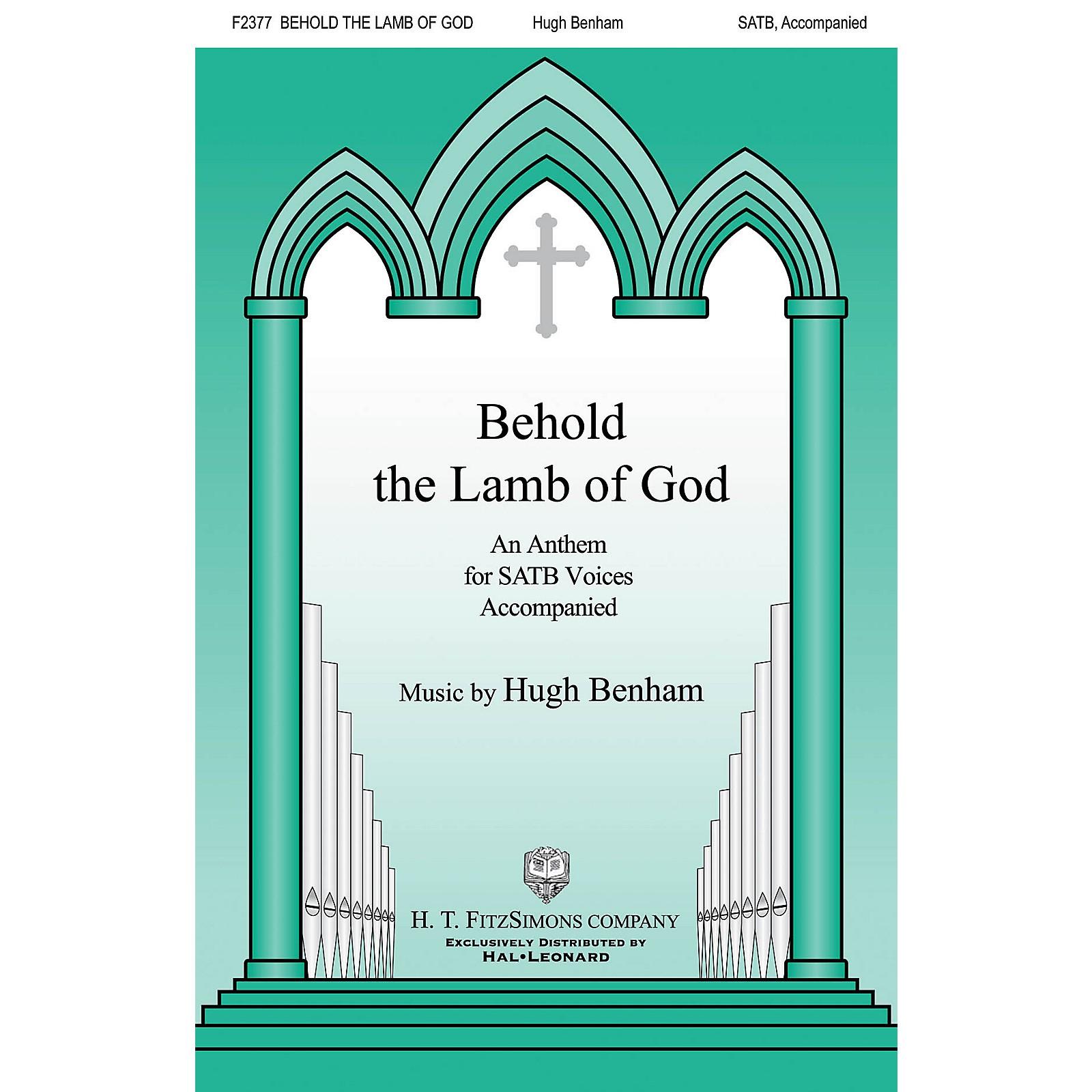 H.T. FitzSimons Company Behold the Lamb of God SATB composed by Hugh Benham