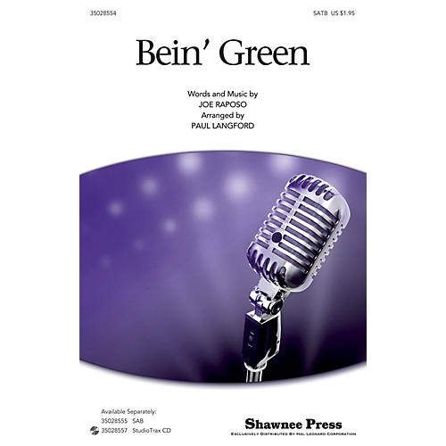 Shawnee Press Bein' Green (SATB) SATB by Kermit The Frog arranged by Paul Langford
