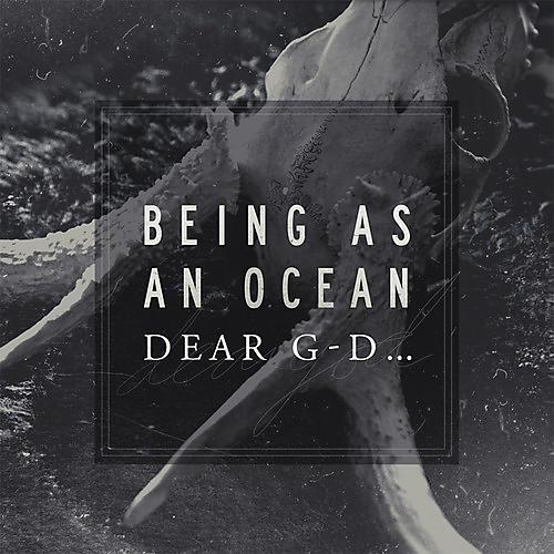 Alliance Being As an Ocean - Dear G-d