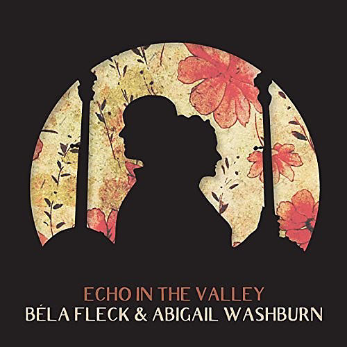 Alliance Bela Fleck & Washburn, Abigail - Echo In The Valley
