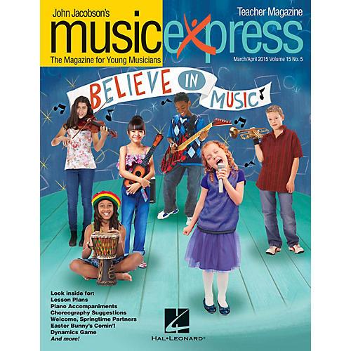 Hal Leonard Believe in Music Vol. 15 No. 5 (March/April 2015) PREMIUM COMPLETE PAK Arranged by Emily Crocker