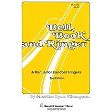 Shawnee Press Bell, Book, and Ringer (A Manual for Handbell Ringers) HANDBELLS (2-3)