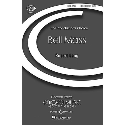 Boosey and Hawkes Bell Mass (CME Conductor's Choice) SATB composed by Rupert Lang
