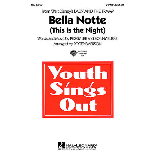 Hal Leonard Bella Notte (This Is the Night) (from Lady and the Tramp) 2-Part arranged by Roger Emerson