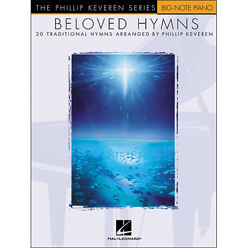 Hal Leonard Beloved Hymns - 20 Traditional Hymns Arranged By Phillip Keveren for Big Note Piano