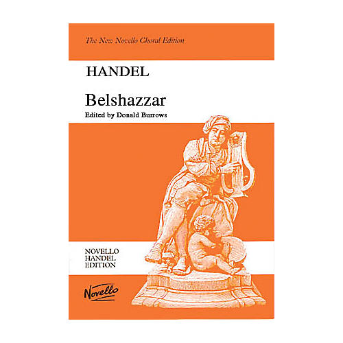 Novello Belshazzar SATB Composed by George Frideric Handel