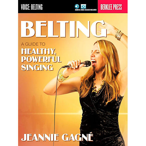 Berklee Press Belting - A Guide To Healthy Powerful Singing (Book/Online Audio)