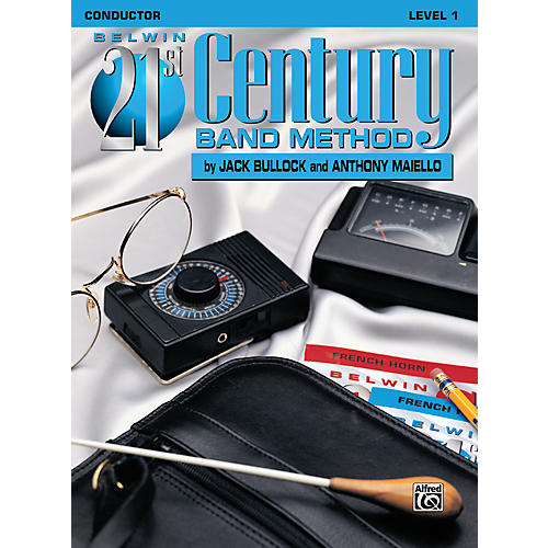 Alfred Belwin 21st Century Band Method Level 1 Conductor Book