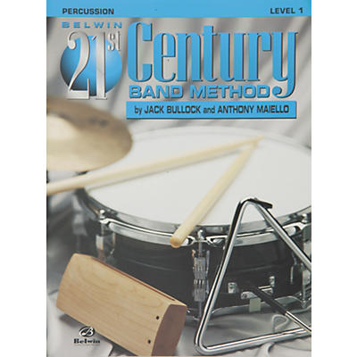 Alfred Belwin 21st Century Band Method Level 1 Percussion Book